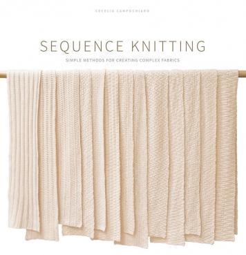Sequence Knitting von Cecelia Campochiaro