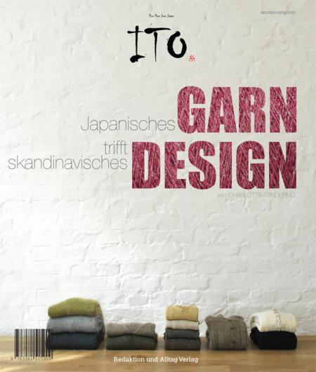 ITO Knitting Magazine No. 1 Japanese Yarn meets Scandinavian Design